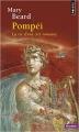 Couverture Pompeï : La vie d'une cité romaine Editions Points (Histoire) 2015