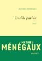 Couverture Un fils parfait Editions Grasset 2017