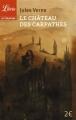 Couverture Le château des Carpathes Editions Librio (Imaginaire) 2015