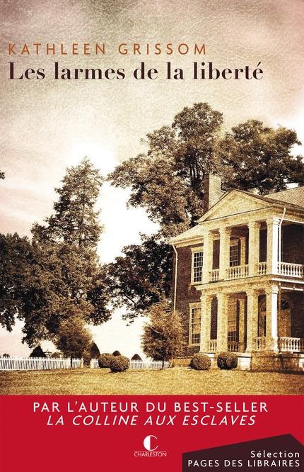 Couverture Fuir la colline aux esclaves /  Les larmes de la liberté