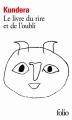 Couverture Le livre du rire et de l'oubli Editions Folio  1987