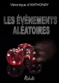Couverture Les évènements aléatoires Editions Rebelle (Sans visage) 2016