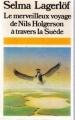 Couverture Le merveilleux voyage de Nils Holgersson à travers la Suède Editions Presses pocket 1983