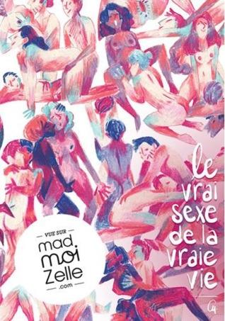 Couverture Le vrai sexe de la vraie vie, tome 1