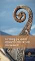Couverture Le viking qui voulait épouser la fille de soie Editions Gaïa 2014