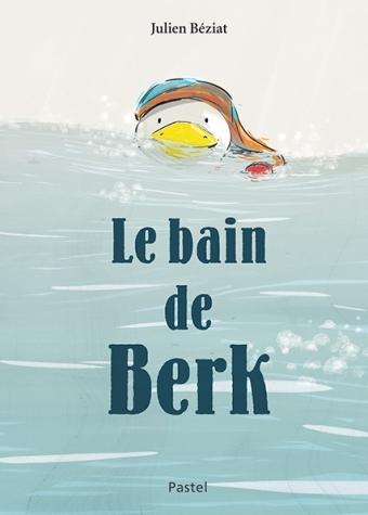 Couverture Le bain de Berk
