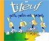 Couverture Titeuf, tome 16 : Petite poésie des saisons / Titeuf : Petite poésie des saisons Editions Glénat (Tchô ! La collec...) 2005