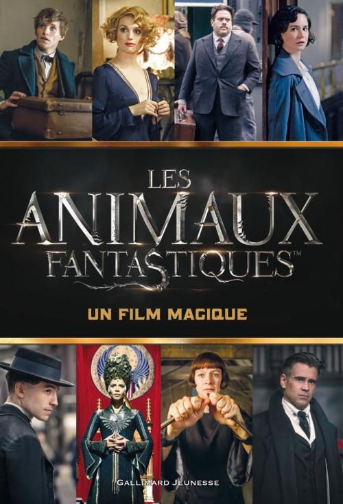 Couverture Les Animaux Fantastiques : Un film magique