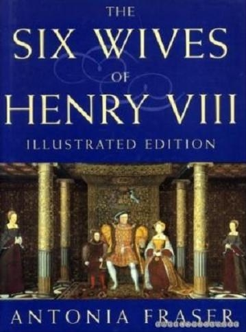Couverture The Six Wives of Henry VIII, illustrated