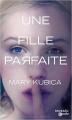 Couverture Une fille parfaite Editions Mosaïc (Poche) 2015