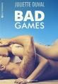 Couverture Bad games, intégrale Editions Addictives (Adult romance) 2016