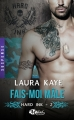 Couverture Hard ink, tome 2 : Fais-moi mâle Editions Milady (Romance - Suspense) 2016