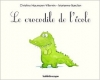 Couverture Le Crocodile de l'école Editions Kaléidoscope 2016