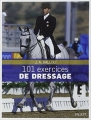 Couverture 101 exercices de dressage Editions Vigot 2011