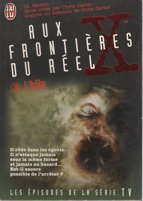 X Files Aux Frontieres Du Reel Tome 18 L Hote Livraddict