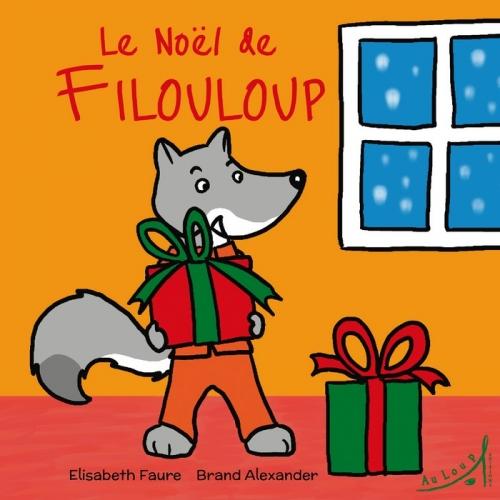 Le Noël de Filouloup de Elisabeth Faure