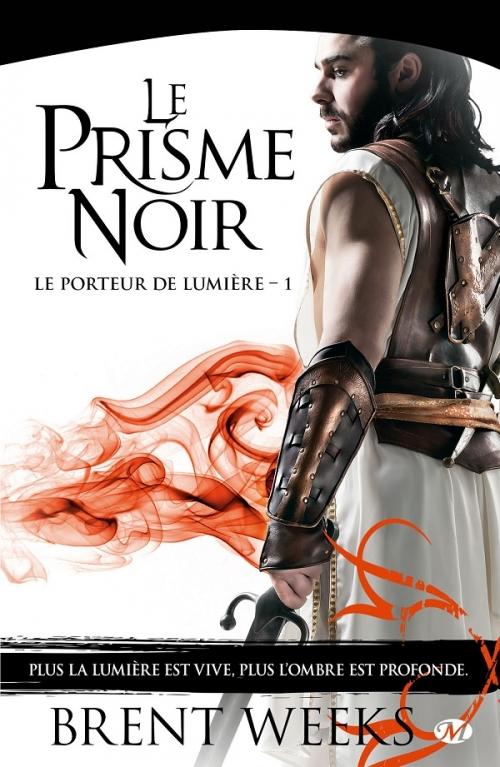 Couverture Le Porteur de lumière, tome 1 : Le Prisme noir