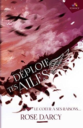 Couverture Déploie tes ailes, tome 3.5 : Le coeur a ses raisons