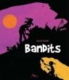 Couverture Bandits Editions du Long Bec 2016