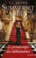 Couverture Summerset Abbey, tome 2 : Le printemps des débutantes Editions HarperCollins (US) 2015