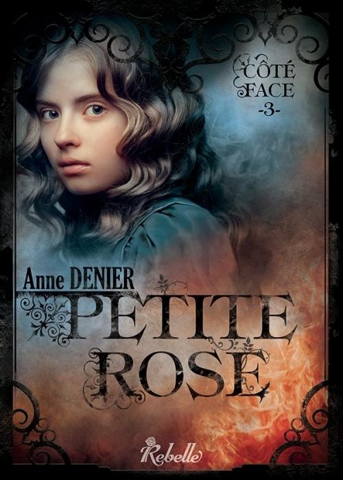 Couverture Côté face, tome 3 : Petite rose