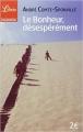 Couverture Le bonheur, désespérément Editions Librio 2003