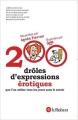 Couverture 200 drôles d'expressions érotiques Editions Le Robert 2016