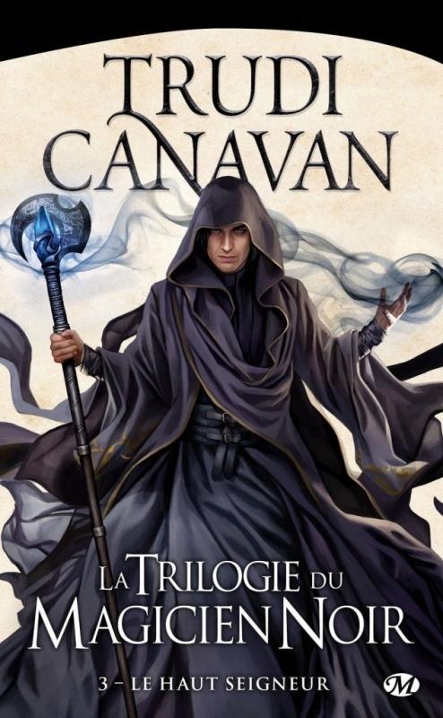 Couverture La trilogie du magicien noir, tome 3 : Le haut seigneur