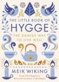 Couverture Le livre du hygge : Mieux vivre : La méthode danoise Editions Penguin books 2016