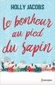 Couverture Le bonheur au pied du sapin / Retour à Valley Ridge Editions Harlequin 2016