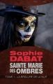 Couverture Sainte Marie des Ombres, tome 1 : La brûlure de la nuit Editions Bragelonne (Snark) 2014
