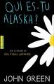 Couverture Qui es-tu Alaska ? Editions Gallimard  (Pôle fiction) 2016