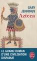 Couverture Azteca Editions Le Livre de Poche 2015