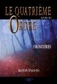 Couverture Le quatrième ordre, tome 3 : Frontières Editions A contresens 2016