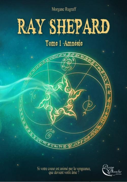 Couverture Ray Shepard, tome 1 : L'héritage des pouvoirs / Amnésie