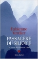 Couverture Passagère du silence : Dix ans d'initiation en Chine Editions Albin Michel 2003