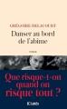 Couverture Danser au bord de l'abîme Editions JC Lattès 2017