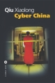Couverture Cyber China Editions Liana Lévi 2012