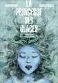 Couverture La princesse des glaces (BD) Editions France Loisirs 2014