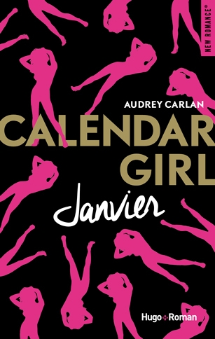 http://www.la-recreation-litteraire.com/2017/04/chronique-calendar-girl-janvier.html