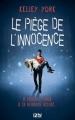 Couverture Le piège de l'innocence Editions 12-21 2016