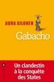 Couverture Gabacho Editions Liana Lévi 2017