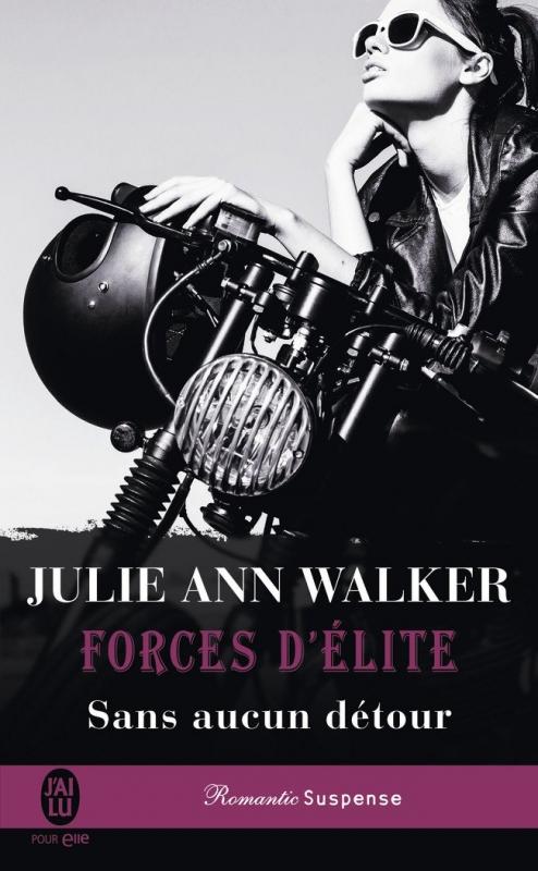 Couverture Forces d'élite, tome 5 : Sans aucun détour
