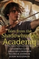 Couverture The Mortal Instruments : Tales from Shadowhunter Academy, intégrale Editions Walker Books 2016
