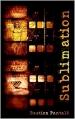 Couverture Sublimation Editions Autoédité 2016