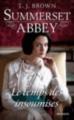 Couverture Summerset Abbey, tome 3 : Le temps des insoumises Editions HarperCollins 2015