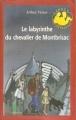 Couverture Le labyrinthe du chevalier de Montbrisac Editions Cerf (Jeunesse) 1997