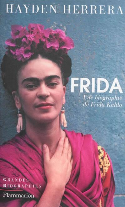 Couverture Frida : Une biographie de Frida Kahlo