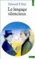 Couverture Le langage silencieux Editions Seuil 1984