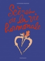 Couverture Scènes de la vie hormonale Editions Dargaud 2016